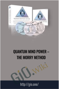 Quantum Mind Power – The Morry Method