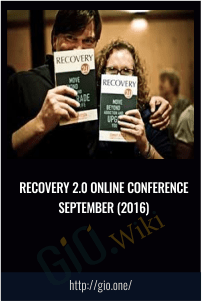 Recovery 2.0 Online Conference September (2016)