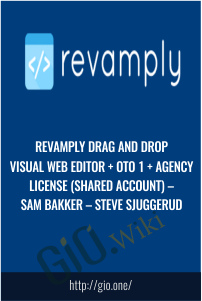 Revamply Drag And Drop Visual Web Editor + OTO 1 + Agency License (Shared Account) – Sam Bakker