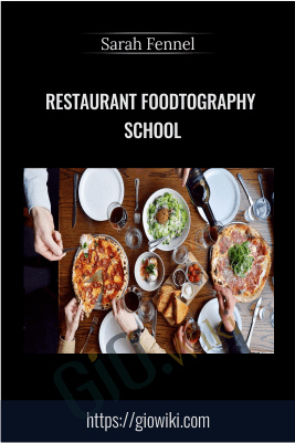 Restaurant Foodtography School - Sarah Fennel