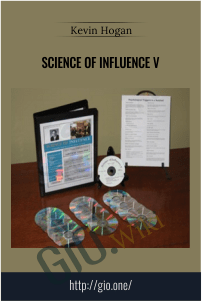 Science of Influence V – Kevin Hogan