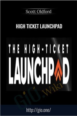 High Ticket Launchpad – Scott Oldford