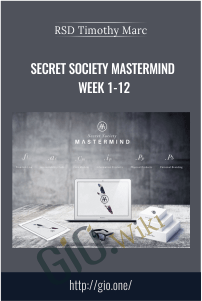 Secret Society Mastermind Week 1-12 – RSD Timothy Marc