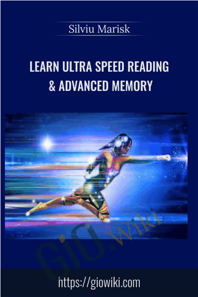 Learn Ultra Speed Reading & Advanced Memory - Silviu Marisk