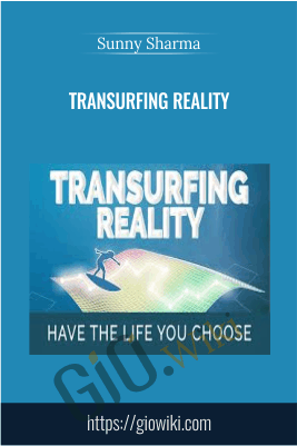 Transurfing Reality - Sunny Sharma