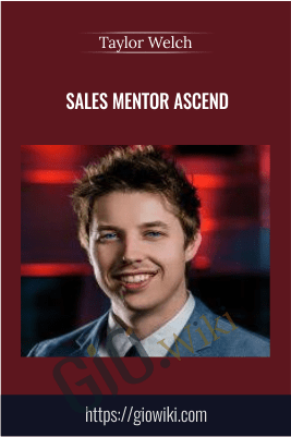 Sales Mentor Ascend – Taylor Welch