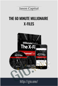 The 60 Minute Millionaire X-Files - Jason Capital