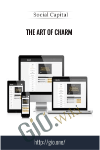 The Art of Charm - Social Capital