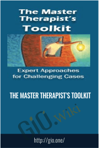 The Master Therapist's Toolkit
