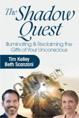 The Shadow Quest - Tim Kelley & Beth Scanzani