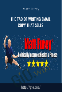 The Tao of Writing Email Copy that Sells – Matt Furey