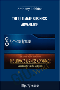 The Ultimate Business Advantage – Anthony Robbins