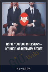 Triple Your Job Interviews – My Huge Job Interview Secret