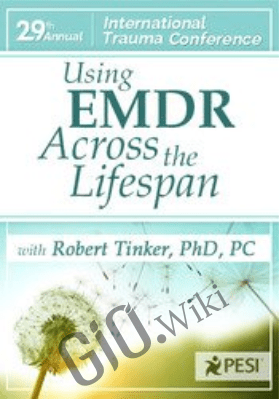 Using EMDR Across the Lifespan
