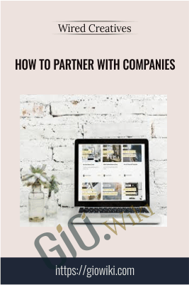 How to Partner with Companies - Wired Creatives - Hannah & Nathan