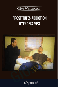 prostitutes addiction Hypnosis Mp3 – Clive Westwood