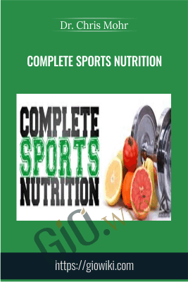 Complete Sports Nutrition - Dr. Chris Mohr