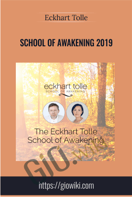 School of Awakening 2019 - Eckhart Tolle