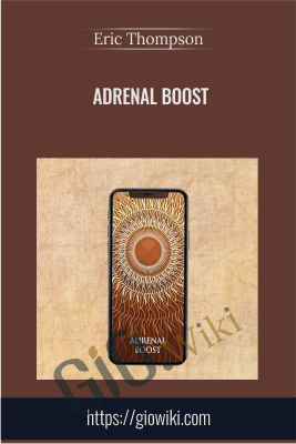 Adrenal Boost - Eric Thompson