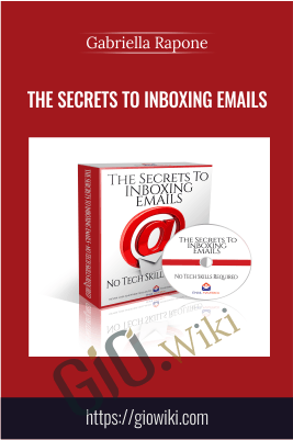 The Secrets to Inboxing Emails - Gabriella Rapone