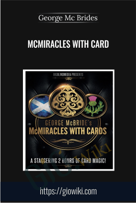 McMiracles With Card - George Mc Brides