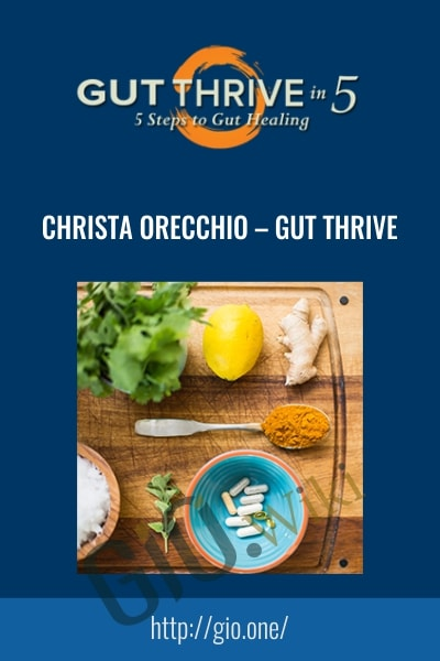 Gut Thrive - Christa Orecchio