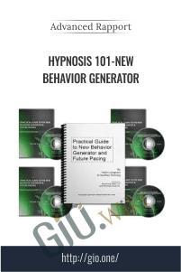 Hypnosis 101-New Behavior Generator - Advanced Rapport