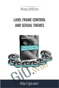 LA99, Frame Control and Sexual Themes – Ross Jeffries