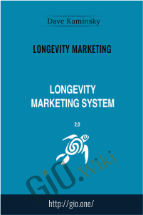 Longevity Marketing - Dave Kaminsky