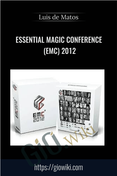 Essential Magic Conference (EMC) 2012 - Luis de Matos