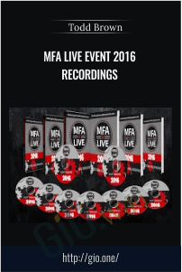 MFA Live Event 2016 Recordings – Todd Brown