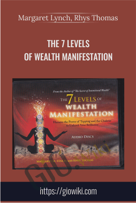The 7 Levels of Wealth Manifestation - Margaret Lynch, Rhys Thomas