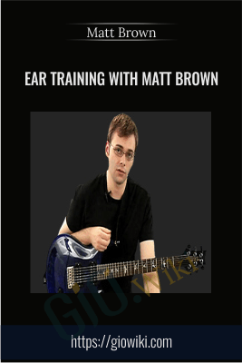 Ear Training with Matt Brown - Matt Brown