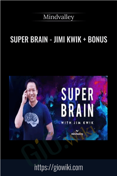 Super Brain - Jimi Kwik + bonus - Mindvalley