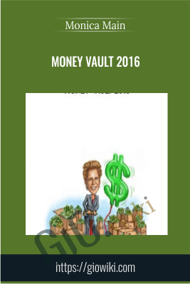 Money Vault 2016 - Monica Main