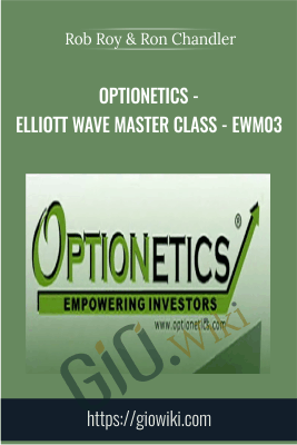 Optionetics - Elliott Wave Master Class - EWM03 - Rob Roy & Ron Chandler