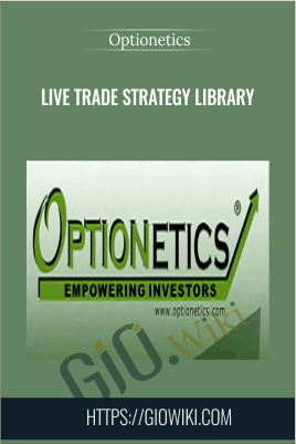 Live Trade Strategy Library - Optionetics
