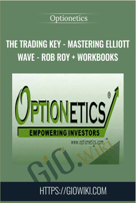 The Trading Key - Mastering Elliott Wave - Rob Roy + Workbooks - Optionetics