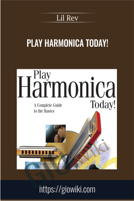 Play Harmonica Today! - Lil Rev