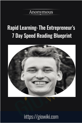 Rapid Learning: The Entrepreneur's 7 Day Speed Reading Blueprint - Anonymous