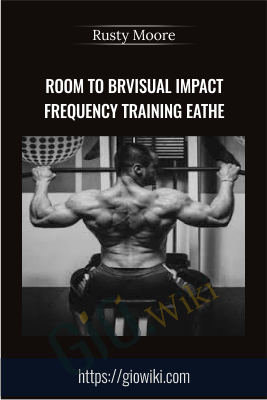 Visual Impact Frequency Training - Rusty Moore