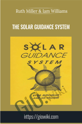 The Solar Guidance System - Ruth Miller & Iam Williams