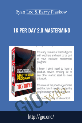 1K Per Day 2.0 Mastermind – Ryan Lee & Barry Plaskow
