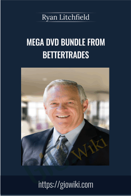MEGA DVD BUNDLE From BetterTrades - Ryan Litchfield
