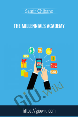 The Millennials Academy-(Passion-2-Profit Accelerator Course ) - Samir Chibane