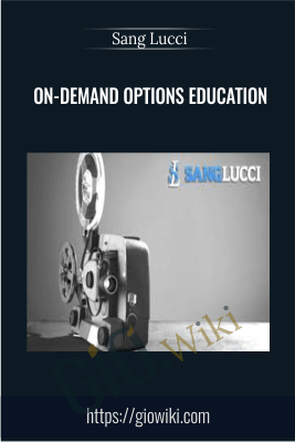 On-Demand Options Education - Sang Lucci