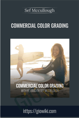 Commercial Color Grading - Sef Mccullough