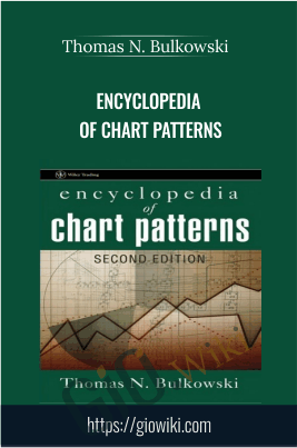 Encyclopedia of Chart Patterns - Thomas N. Bulkowski