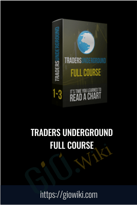Traders Underground Full Course
