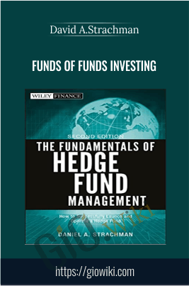 Funds of Funds Investing - David A.Strachman